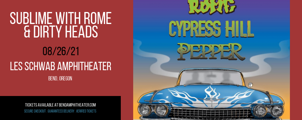 Sublime With Rome & Dirty Heads at Les Schwab Amphitheater